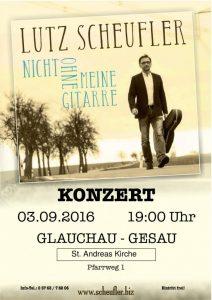 Konzert Lutz Scheufler – Nicht ohne meine Gitarre @ Kirche St. Andreas in Gesau   Glauchau   Sachsen   Deutschland